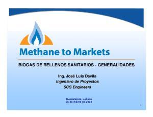 BIOGAS DE RELLENOS SANITARIOS - GENERALIDADES. Ingeniero de Proyectos SCS Engineers