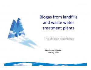 Biogas from landfills and waste water treatment plants