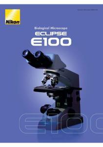 Biological Microscope. Biological Microscope ECLIPSE E100
