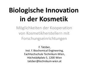 Biologische Innovation in der Kosmetik