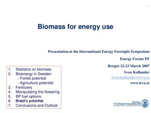 Biomass for energy use