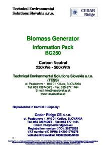 Biomass Generator. Information Pack BG250. Carbon Neutral 250kWe - 500kWth