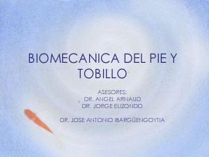 BIOMECANICA DEL PIE Y TOBILLO