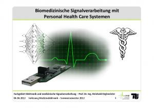Biomedizinische Signalverarbeitung mit Personal Health Care Systemen