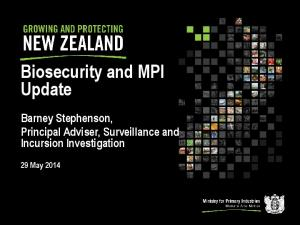 Biosecurity and MPI Update