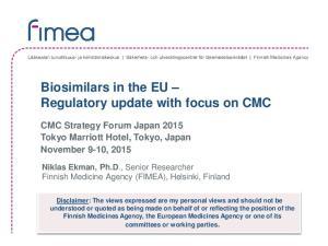 Biosimilars in the EU Regulatory update with focus on CMC