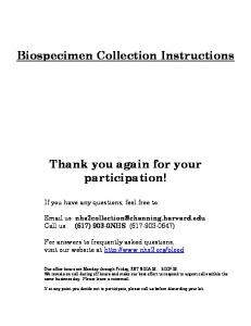 Biospecimen Collection Instructions. Thank you again for your participation!