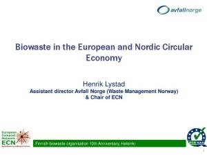 Biowaste in the European and Nordic Circular Economy