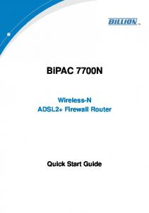BiPAC 7700N. Wireless-N ADSL2+ Firewall Router. Quick Start Guide