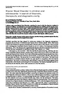 Bipolar Mood Disorder in children and adolescents: in search of theoretic, therapeutic and diagnostic clarity