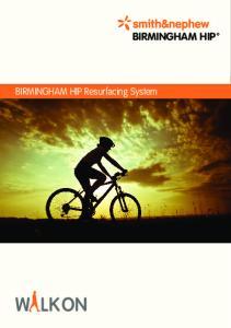 BIRMINGHAM HIP Resurfacing System BIRMINGHAM HIP