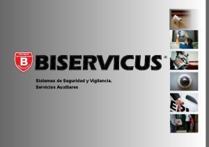 BISERVICUS. Sistemas de Seguridad y Vigilancia. Servicios Auxiliares