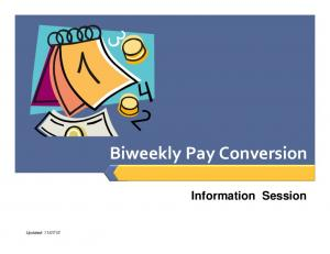 Biweekly Pay Conversion Information Session