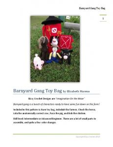 Bizzy Crochet Designs are Imagination On the Move. Barnyard gang is a bunch of characters ready to have some fun down on the farm!