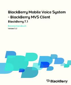 BlackBerry Mobile Voice System - BlackBerry MVS Client