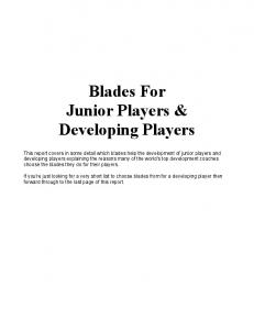 Blades For Junior Players & Developing Players