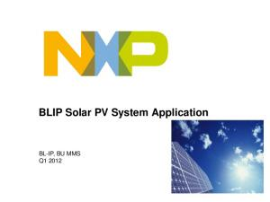BLIP Solar PV System Application BL-IP, BU MMS Q1 2012