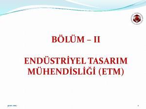 BÖLÜM II ENDÜSTRİYEL TASARIM MÜHENDİSLİĞİ (ETM)