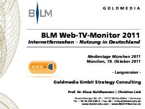 BLM Web-TV-Monitor 2011 Internetfernsehen Nutzung in Deutschland