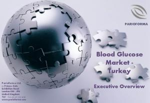 Blood Glucose Market - Turkey