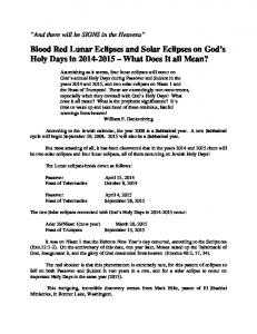 Blood Red Lunar Eclipses and Solar Eclipses on God s Holy Days in What Does It all Mean?