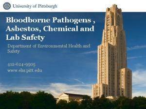Bloodborne Pathogens, Asbestos, Chemical and Lab Safety