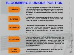 BLOOMBERG S UNIQUE POSITION
