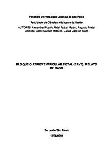 BLOQUEIO ATRIOVENTRICULAR TOTAL (BAVT): RELATO DE CASO