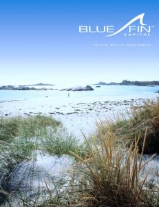 BLUE FIN CAPITAL PRIVATE WEALTH MANAGEMENT