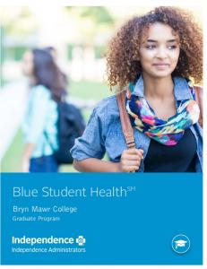 Blue Student Health SM. Bryn Mawr College. Graduate Program
