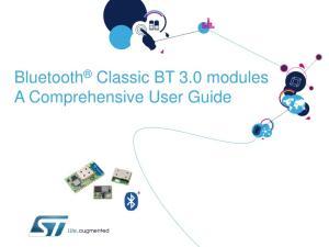Bluetooth Classic BT 3.0 modules A Comprehensive User Guide