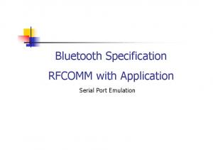 Bluetooth Specification RFCOMM with Application. Serial Port Emulation