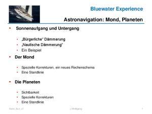 Bluewater Experience. Astronavigation: Mond, Planeten. Sonnenaufgang und Untergang. Der Mond. Die Planeten
