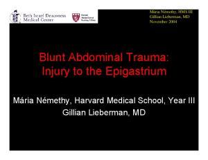 Blunt Abdominal Trauma: Injury to the Epigastrium