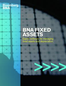 BNA FIXED ASSETS. Expert software for managing fixed assets and depreciation. >>>>