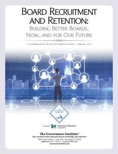 Board Recruitment and Retention: