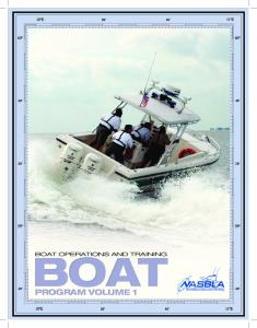BOAT OPERATIONS AND TRAINING BOAT PROGRAM VOLUME 1