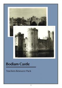 Bodiam Castle. Teachers Resource Pack