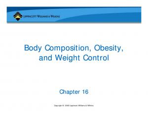 Body Composition, Obesity, and Weight Control. Copyright 2006 Lippincott Williams & Wilkins