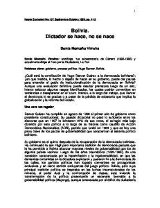 Bolivia. Dictador se hace, no se nace
