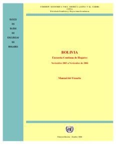 BOLIVIA. Encuesta Continua de Hogares. Manual del Usuario. Noviembre 2003 a Noviembre de 2004