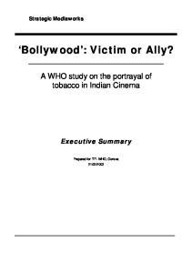Bollywood : Victim or Ally?