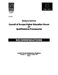 Bologna Seminar Council of Europe Higher Education Forum on Qualifications Frameworks RECOMMENDATIONS