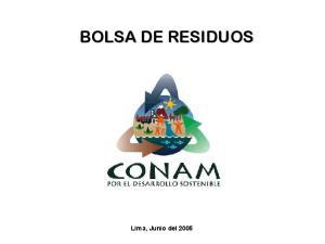 BOLSA DE RESIDUOS Lima, Junio del 2005