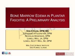 BONE MARROW EDEMA IN PLANTAR FASCIITIS: A PRELIMINARY ANALYSIS