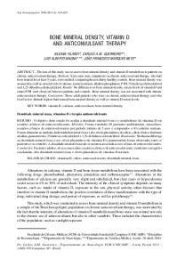 BONE MINERAL DENSITY, VITAMIN D AND ANTICONVULSANT THERAPY