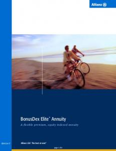 BonusDex Elite. Annuity. A flexible premium, equity indexed annuity CB50350-CT. page 1 of 8