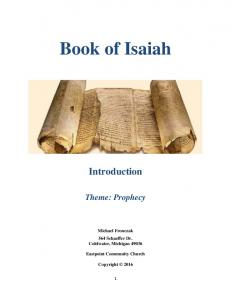 Book of Isaiah. Introduction. Theme: Prophecy. Michael Fronczak 564 Schaeffer Dr. Coldwater, Michigan Eastpoint Community Church