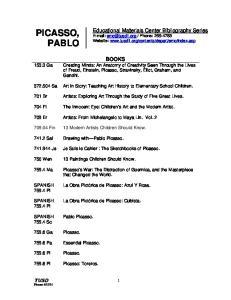 BOOKS. Gandhi. 701 Br. Artists: From. Pi Picasso Pablo Picasso Ga Picasso Pa Essential Picasso. 759