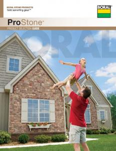 BORAL STONE PRODUCTS Build something great. ProStone PRODUCT SELECTION GUIDE
